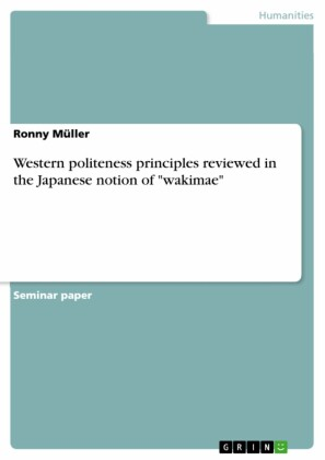 Western politeness principles reviewed in the Japanese notion of 'wakimae'