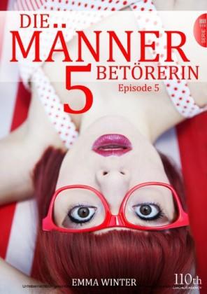 Die Männerbetörerin. Bd.5