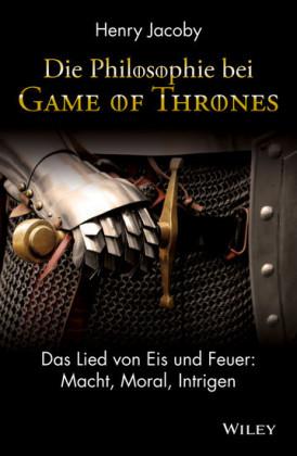 Die Philosophie bei 'Game of Thrones'