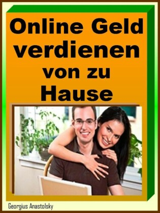 Online Geld verdienen von zu Hause