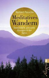 Meditatives Wandern
