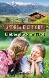 Liebesglück in Tirol