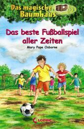 Das magische Baumhaus - Das beste Fußballspiel aller Zeiten Cover