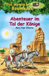 Das magische Baumhaus - Abenteuer im Tal der Könige Cover