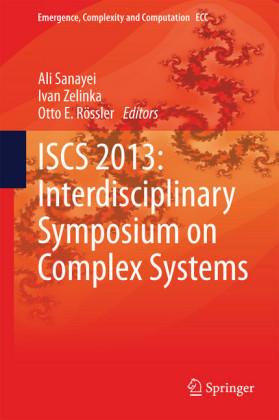 ISCS 2013: Interdisciplinary Symposium on Complex Systems