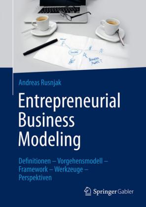 Entrepreneurial Business Modeling
