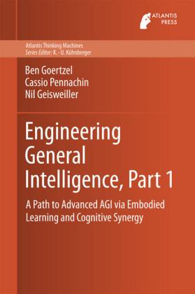 Engineering General Intelligence, Part 1