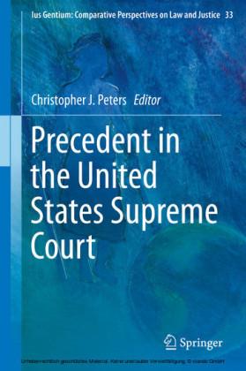 Precedent in the United States Supreme Court