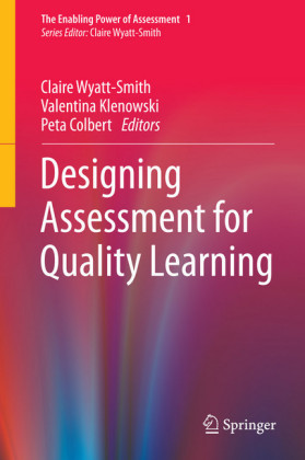 Designing Assessment for Quality Learning