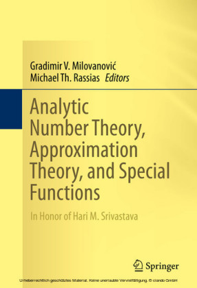 Analytic Number Theory, Approximation Theory, and Special Functions