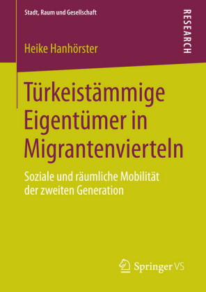 Türkeistämmige Eigentümer in Migrantenvierteln