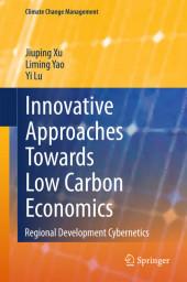 Innovative Approaches Towards Low Carbon Economics