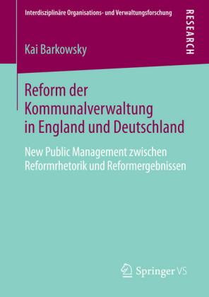 Reform der Kommunalverwaltung in England und Deutschland