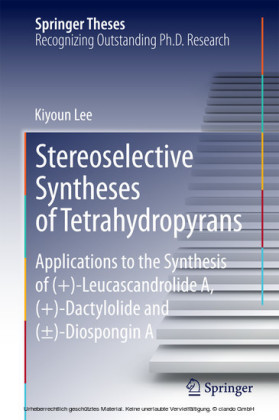 Stereoselective Syntheses of Tetrahydropyrans
