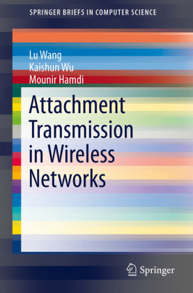 Attachment Transmission in Wireless Networks