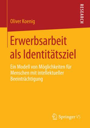 Erwerbsarbeit als Identitätsziel