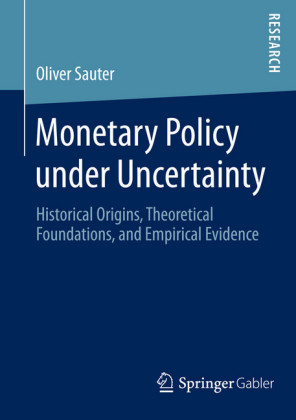 Monetary Policy under Uncertainty