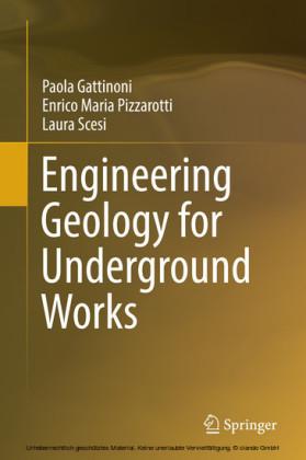 Engineering Geology for Underground Works
