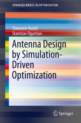 Antenna Design by Simulation-Driven Optimization