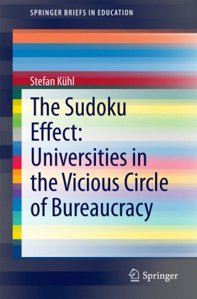 The Sudoku Effect: Universities in the Vicious Circle of Bureaucracy