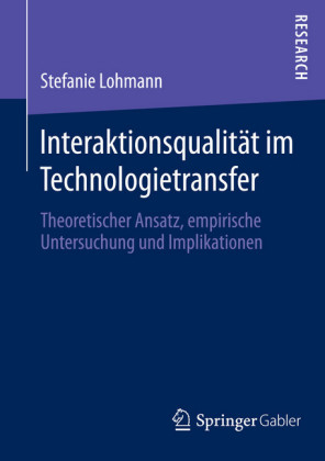 Interaktionsqualität im Technologietransfer