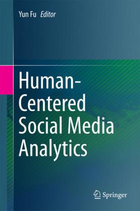 Human-Centered Social Media Analytics