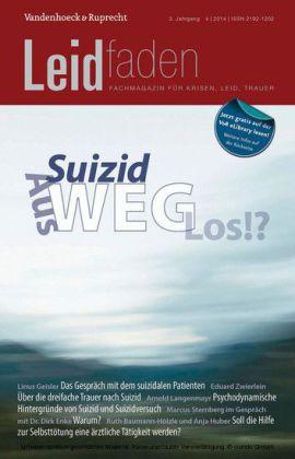Suizid: Aus-Weg-Los!?