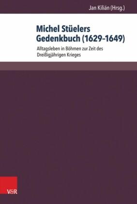 Michel Stüelers Gedenkbuch (1629-1649)