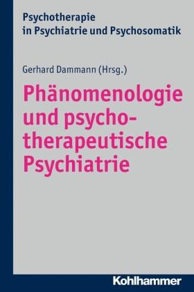 Phänomenologie und psychotherapeutische Psychiatrie