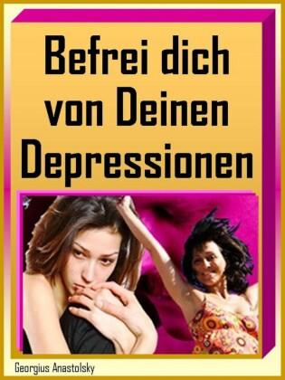 Befrei dich von Deinen Depressionen