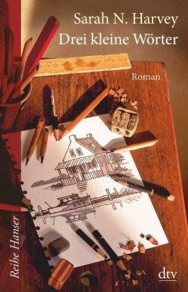 Cover des Mediums: Drei kleine Wörter: Roman
