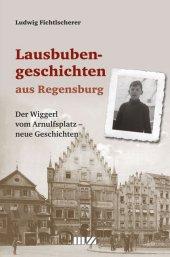 Lausbubengeschichten aus Regensburg Cover