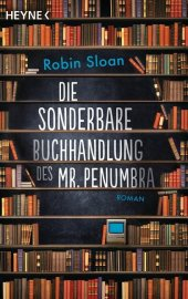 Die sonderbare Buchhandlung des Mr. Penumbra Cover