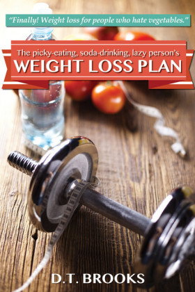 The Picky-Eating, Soda-Drinking, Lazy Person's Weight Loss Plan