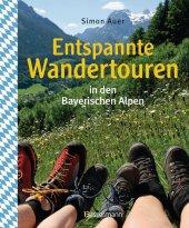Entspannte Wandertouren in den Bayerischen Alpen Cover