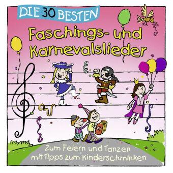 Die 30 besten Faschings- und Karnevalslieder, 1 Audio-CD