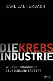 Die Krebs-Industrie Cover