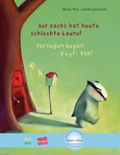 Der Dachs hat heute schlechte Laune!, Deutsch-Türkisch;Porsugun Bugün Keyfi Yok!