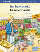 Im Supermarkt, Deutsch-Französisch;Au supermarché