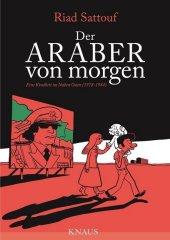 Der Araber von morgen - Eine Kindheit im Nahen Osten (1978-1984) Cover