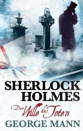 Sherlock Holmes, Band 3: Der Wille des Toten