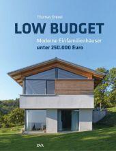 Low Budget. Moderne Einfamilienhäuser unter 250.000 Euro Cover