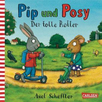 Pip und Posy - Der tolle Roller