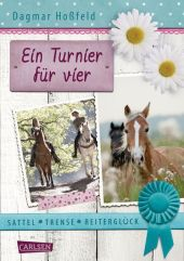 Sattel, Trense, Reiterglück - Ein Turnier für vier Cover