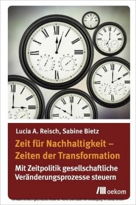 Zeit fu?r Nachhaltigkeit - Zeiten der Transformation