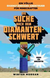 Minecraft - Die Suche nach dem Diamanten-Schwert Cover