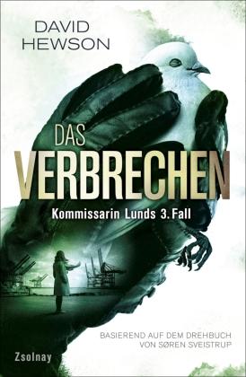 Das Verbrechen - Kommissarin Lunds 3. Fall