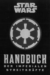 Star Wars: Handbuch der Imperialen Streitkräfte Cover