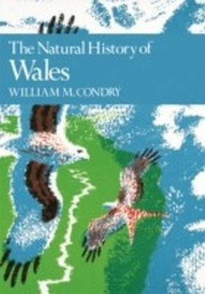 Natural History of Wales (Collins New Naturalist Library, Book 66)