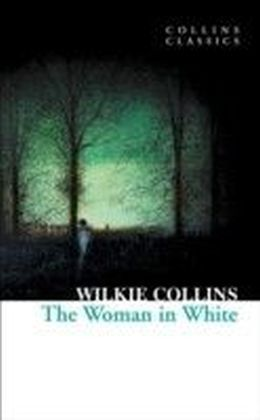 Woman in White (Collins Classics)